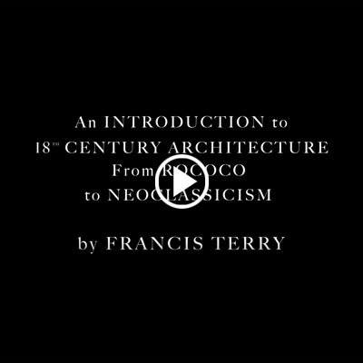 An Introduction to 18th Century Architecture from Rococo to Neo Classicism